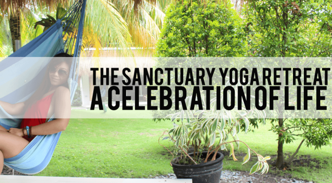 THE SANCTUARY YOGA RETREAT: DAYS 5 AND 6