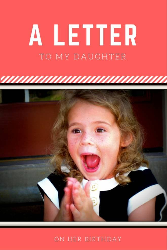 A letter to my daughter on her birthday
