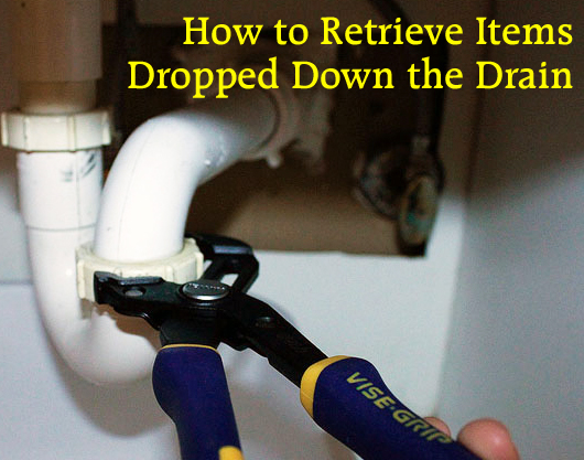 How to Retrieve Items from the Drain