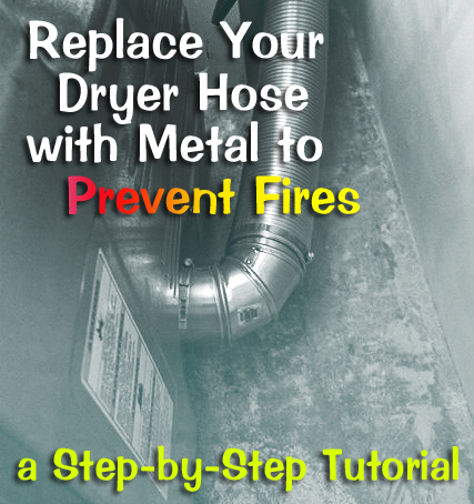 Installing Semi-Rigid Dryer Hose to Prevent Fire Hazard