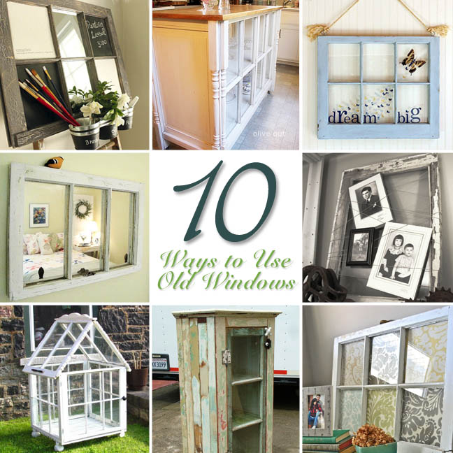 10 Uses for Old Windows