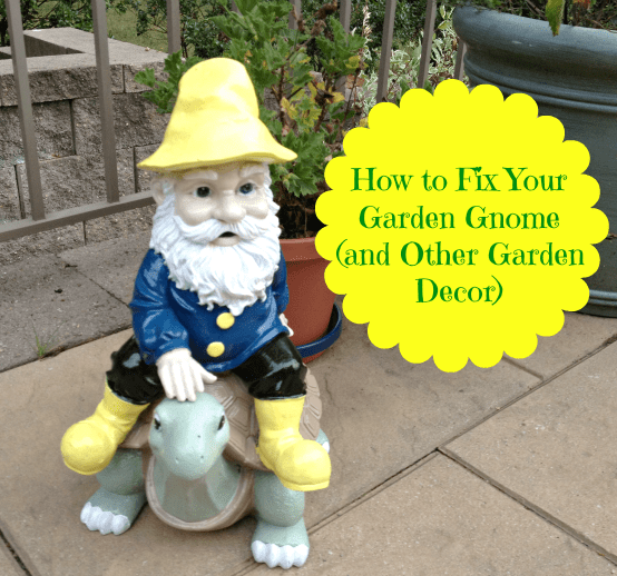 Garden Gnome-How to Fix