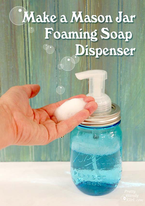 Mason Jar Foaming Soap Dispenser