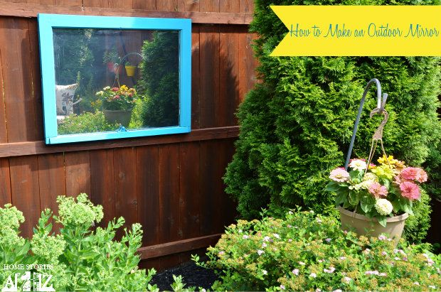 Make An Outdoor Mirror | 30 Amazing DIY Mirrors