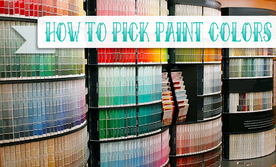 How to Pick Paint Colors