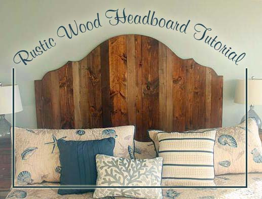 How to Create a Rustic Wood King Headboard   Pretty Handy Girl How to Create a Rustic Wood Headboard for  80   Pretty Handy Girl