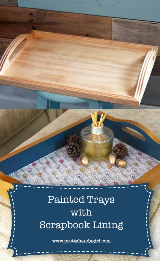 DIY Painted Trays with Scrapbook Lining | Pretty Handy Girl