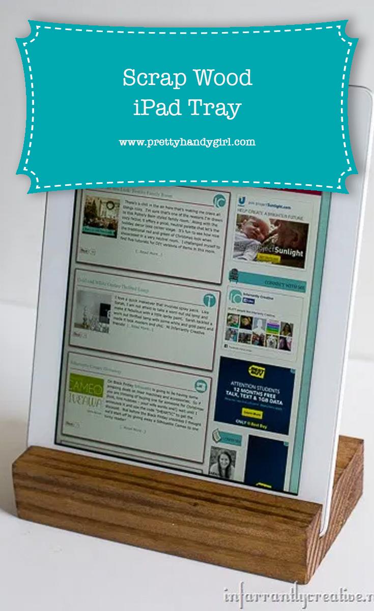 DIY Scrap Wood Ipad Tray | Pretty Handy Girl