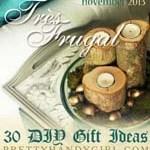 Très Frugal DIY Gift Idea Round Up