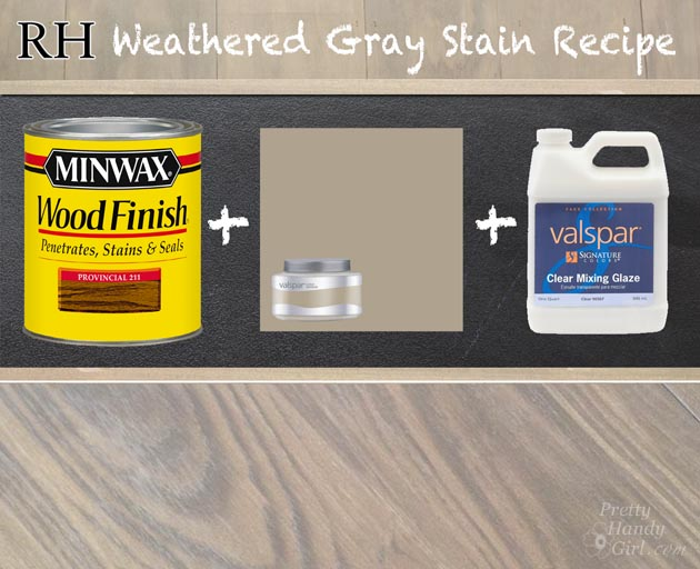 Restoration Hardware Weathered Gray Stain Recipe | Pretty Handy Girl
