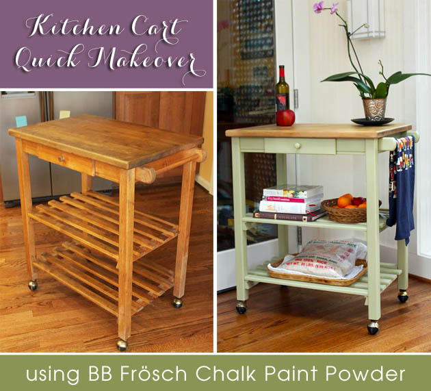 Quick Kitchen Cart Makeover with BB Frösh Chalk Paint Powder