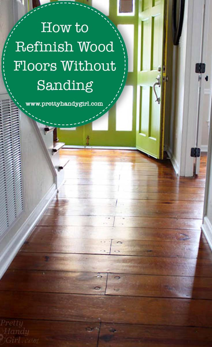 Yes, you can Refinish Wood Floors without Sanding! | Revive old wooden floors | Pretty Handy Girl #prettyhandygirl #woodfloor #refinishwoodfloors
