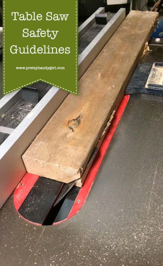 Read these Table Saw Safety and Guidelines to help keep you and your fingers safe! | Power tool safety | Pretty Handy Girl #prettyhandygirl #powertoolsafety #tablesawsafety