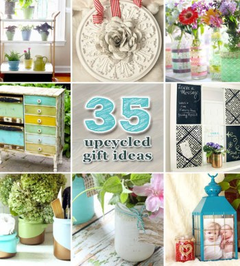 35 Upcycled Gift Ideas | Pretty Handy Girl