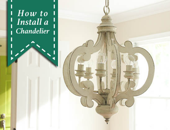 How to Install a Chandelier   Pretty Handy Girl