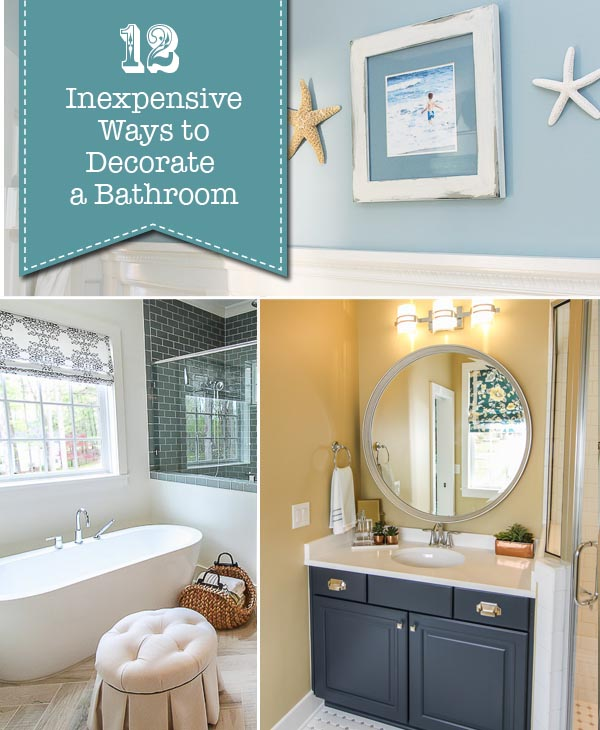 12 Inexpensive Ways To Decorate Your Bathroom Pretty Handy Girl