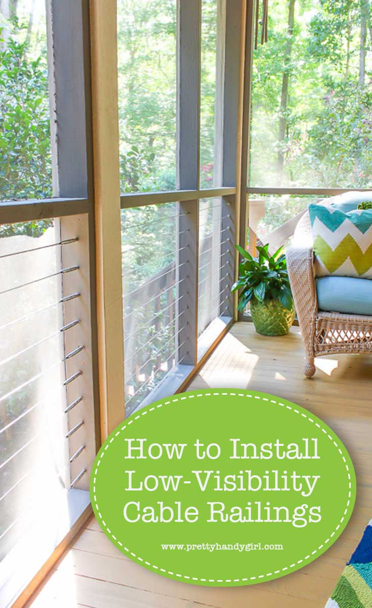 Learn How to Install Low Visibility Cable Railingsfrom this tutorial from Pretty Handy Girl! | #prettyhandygirl #DIY #homeimprovement