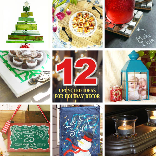 12 Upcycled Holiday Decor Ideas