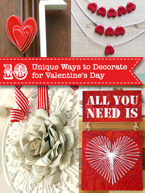 10 Unique Ways to Decorate for Valentine's Day | Pretty Handy Girl
