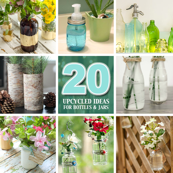 20 Upcycled Ideas for Recycled Glass Jars and Bottles | Pretty Handy Girl