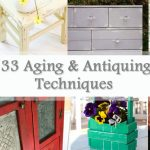 The Best DIY Aging and Antiquing Techniques