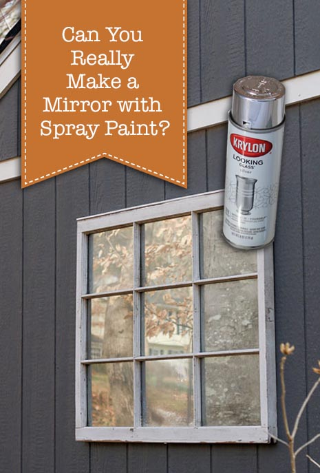 Can you really make a mirror with spray paint?