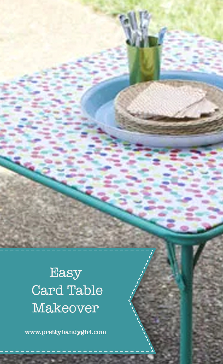 Easy DIY Card Table Makeover with Fabric | Pretty Handy Girl
