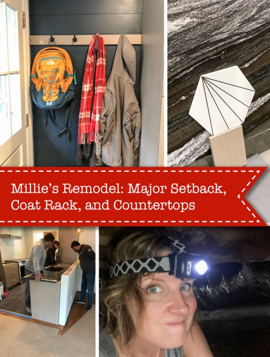 Millie's Remodel: Setbacks, Coat Rack, & Countertops