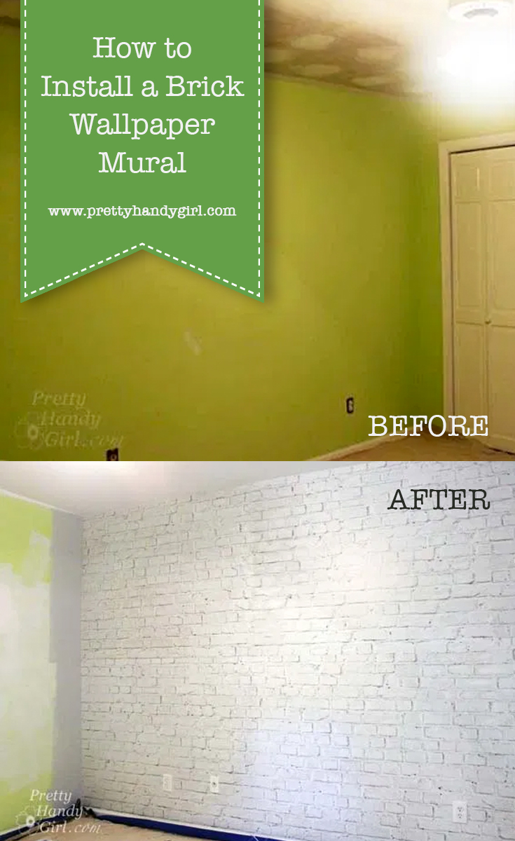 How to Install a Brick Wallpaper Mural   Pretty Handy Girl