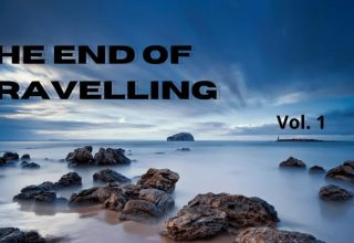 The End of Travelling