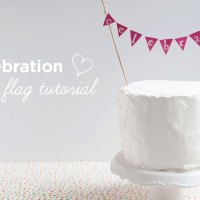 DIY: Celebration Cake Flag Tutorial