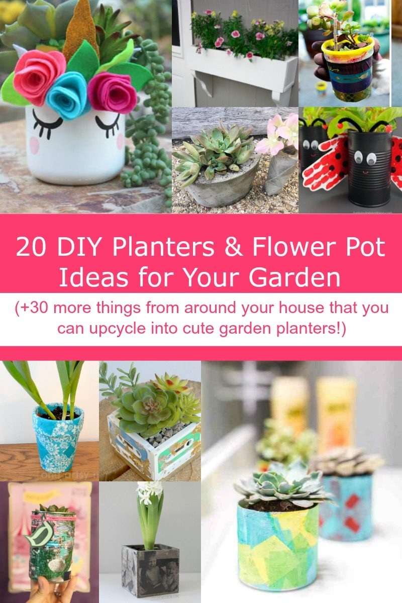 20 Diy Planters Flower Pot Ideas For Your Garden 30 Things You Can Upcycle Into A Planter Pretty Opinionated