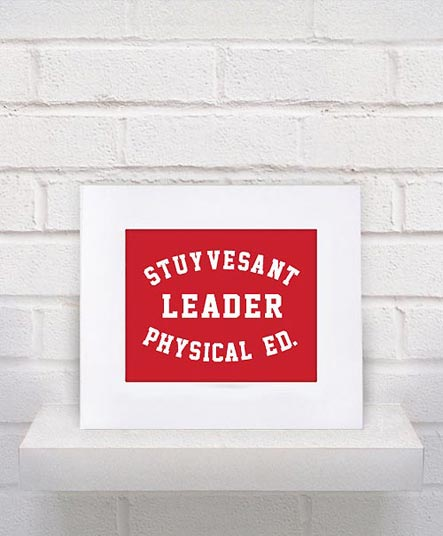 Stuyvesant Physical Ed. Leader print from Keep It Fancy