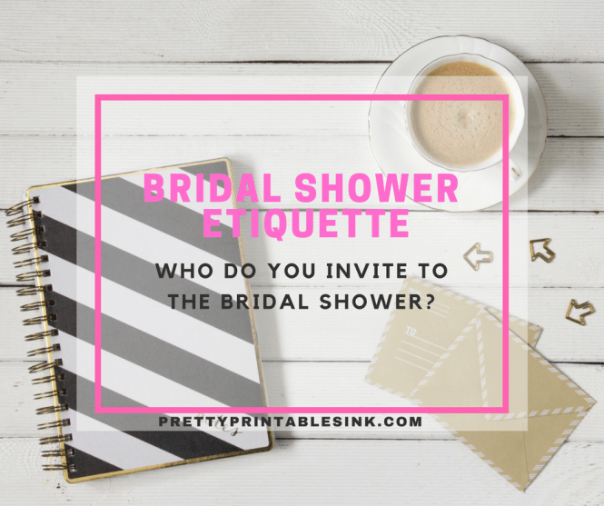10 Bridal Shower Guests You Should Always Invite To The