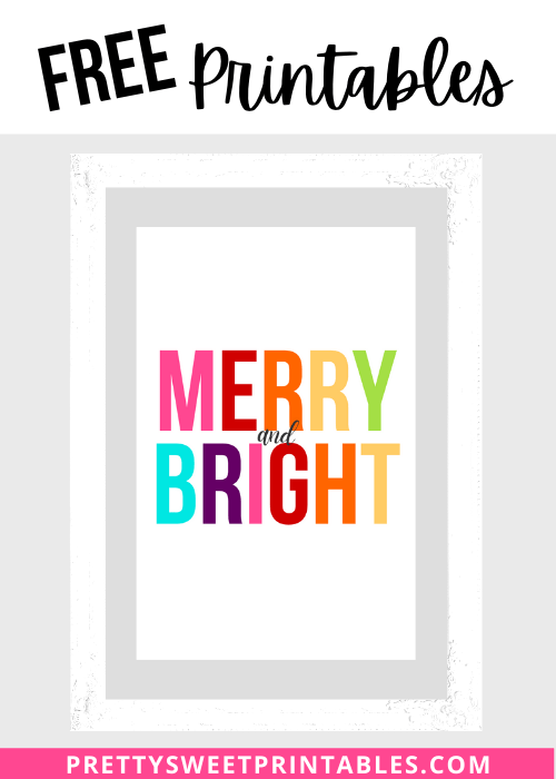 Merry and Bright Christmas Printables
