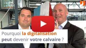 Comment la digitalisation peut devenir votre calvaire ?
