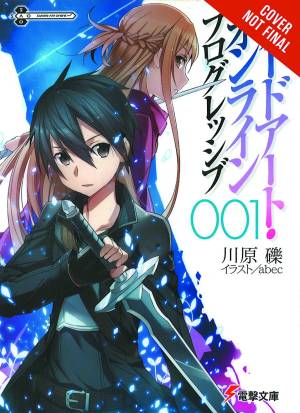 SWORD ART ONLINE NOVEL PROGRESSIVE VOL 01