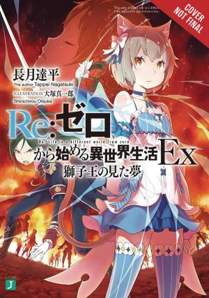 RE ZERO SLIAW EX DREAM LION KING LIGHT NOVEL SC VOL 01