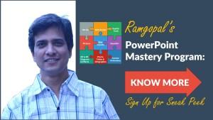 Ramgopals PowerPoint Mastery Program