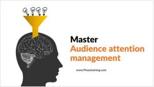Master Audience Attention