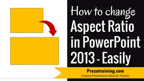 How To Change Aspect Ratio in PowerPoint 2013