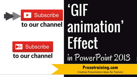 GIF Animation effect in PowerPoint 2013