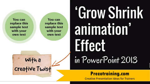 Grow Shrink Animation Effect in PowerPoint 2013