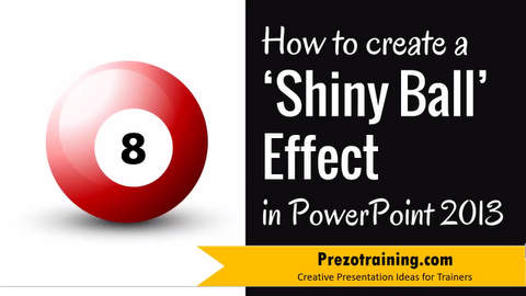 How to create a Shiny Ball Effect  in PowerPoint 2013