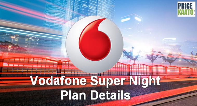 Vodafone Super Night Plan Details