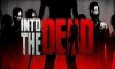 Into the Dead download