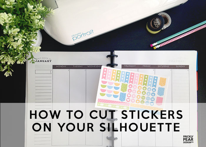 how-i-cut-stickers-on-my-silhouette
