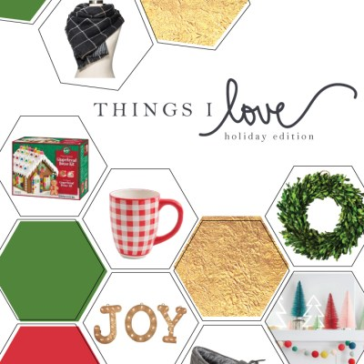 Simple Products & Stylish Finds to Make Your Holiday Merry & Bright – Things I Love, Holiday Edition
