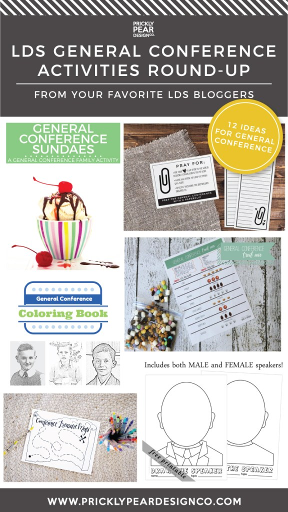 LDS GENERAL CONFERENCE ACTIVITIES FOR KIDS, TEENS, ADULTS & FAMILIES   LDS BLOGGERS   PRICKLY PEAR DESIGN CO.