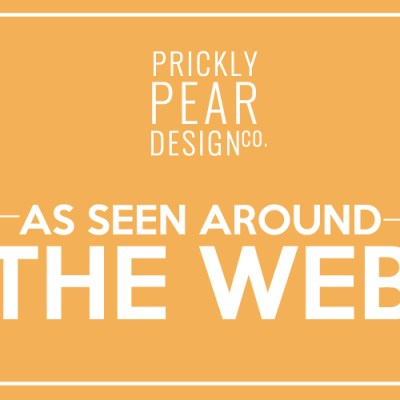 Prickly Pear Design Co. Seen Around the Web